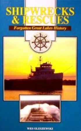 Shipwrecks & Rescues: Forgotten Great Lakes History