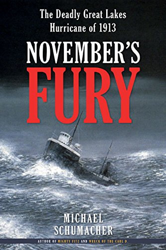 November's Fury: The Deadly Great Lakes Hurrican of 1913