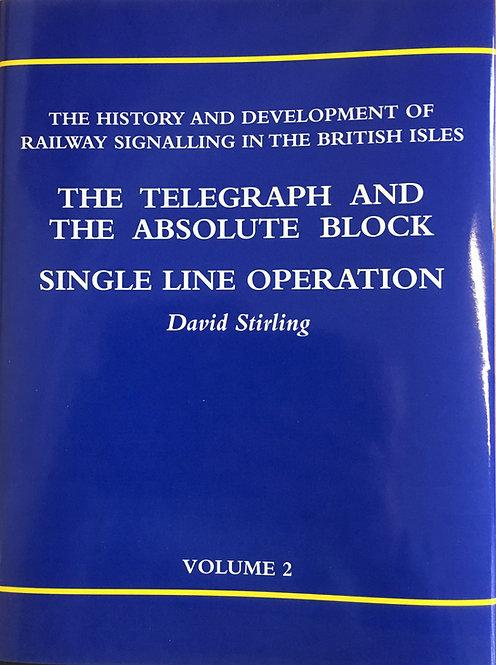 History and Development of Railway Signalling Volume 2