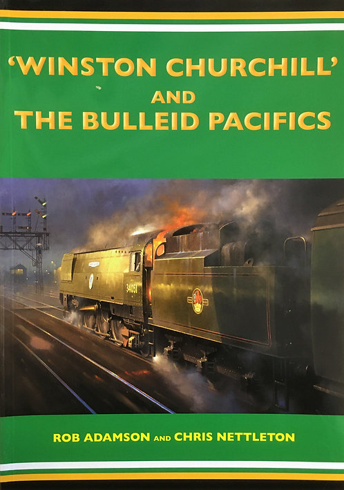 Winston Churchill and the Bulleid Pacifics