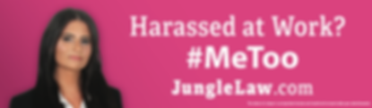 Harrassed at work? Hire Jungle Law for discimination, harrassment, and employer related lawsuits