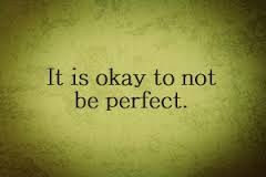 okay not be perfect