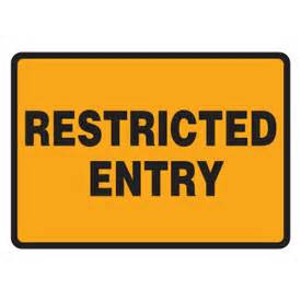 restricted entry