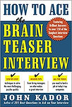 How to Ace the Brainteaser Job Interview