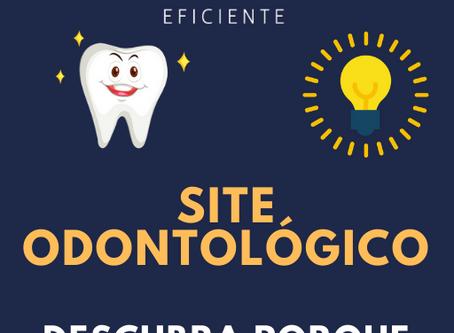 Site Odontológico - Descubra porque você precisa ter um