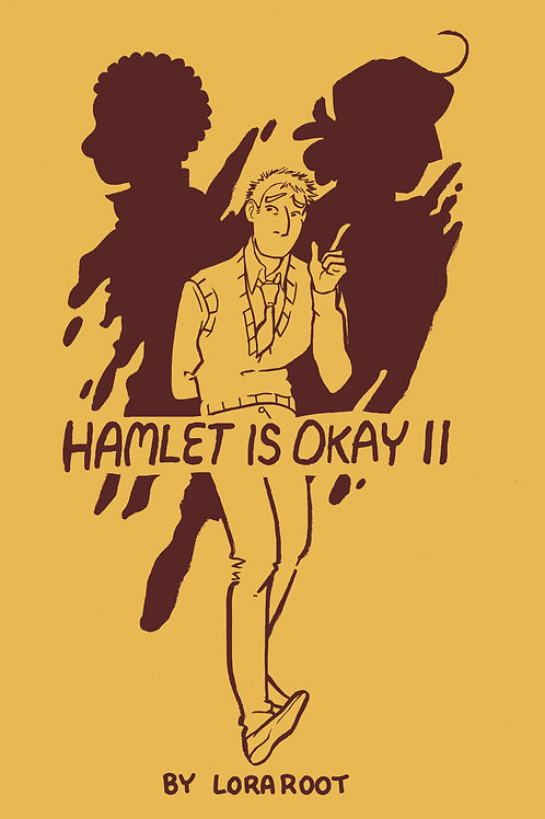 Hamlet is Okay II