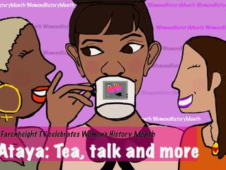 ºF-TV presents Ataya: Tea, Talk & more S2EP3