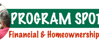 Program Spotlight - Financial & Homeownership Counseling