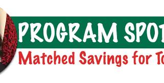 Program Spotlight - Matched Savings for Tomorrow Program