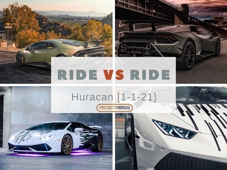Ride vs Ride | Lamborghini Huracan