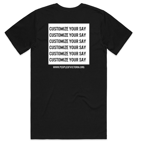 HAVE YOUR SAY | CUSTOMIZE BACK OF T-SHIRT