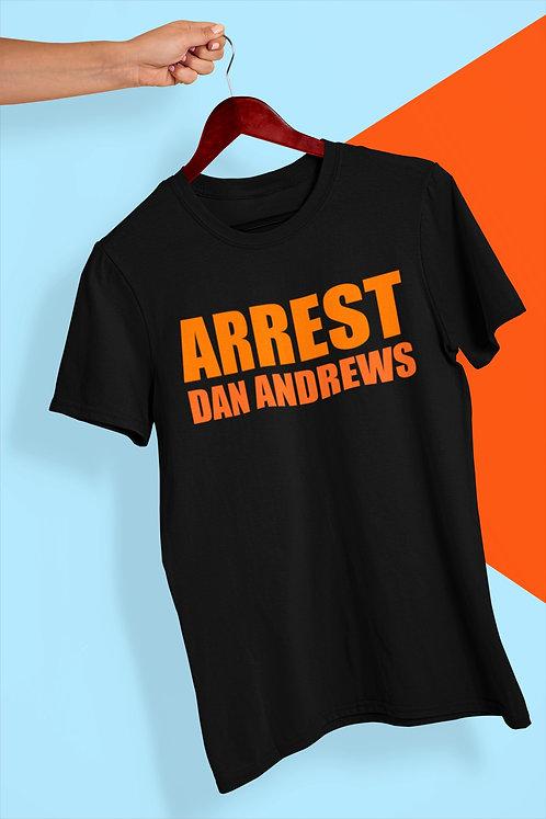 ARREST DAN ANDREWS TEE