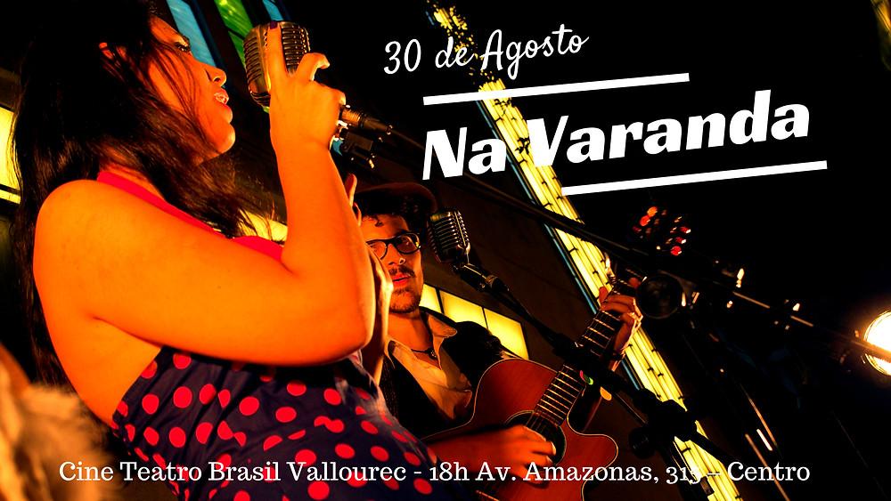 Show na Varanda Cine Teatro Brasil Vallourec