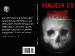 Now available for Halloween! 'Marchley Howe and other Weird Tales'