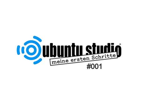 Windows Umstellung auf Ubuntu Studio - warum dieses und meine ersten Erkenntnisse zu Programmen