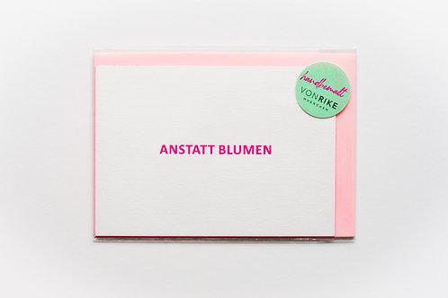 ANSTATT BLUMEN
