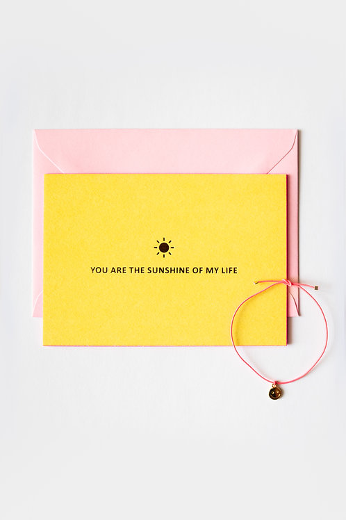 KARTE MIT ARMBAND: YOU ARE THE SUNSHINE OF MY LIFE