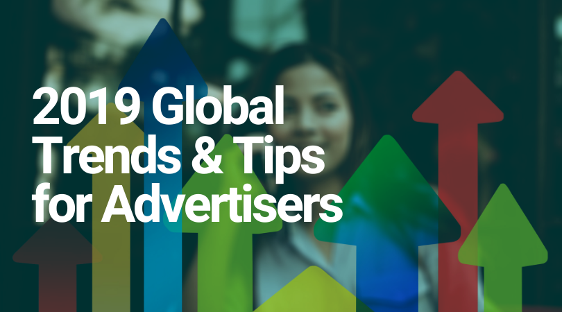2019 Global Trends and Tips for Mobile Advertisers. Girl holding a mobile phone with arrows.
