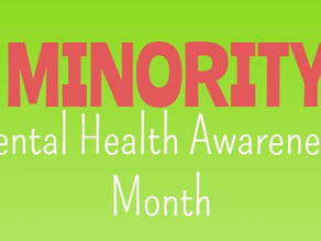 #MinorityMentalHealthAwarenessMonth