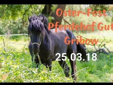 Osterfest Gut-Gribow 25.03.2018