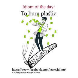 To burn plastic