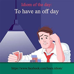 To have an off day