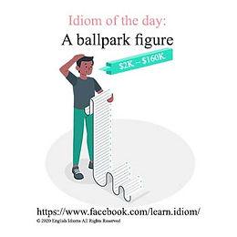 A ballpark figure