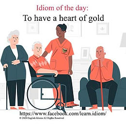 To have a heart of gold