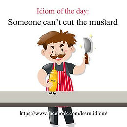 Someone can't cut the mustard