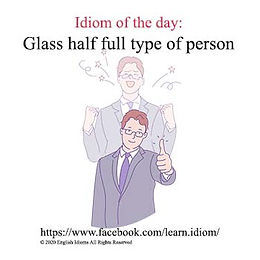 Glass half full type of person