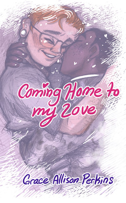 """""""Coming Home to My Love"""""""