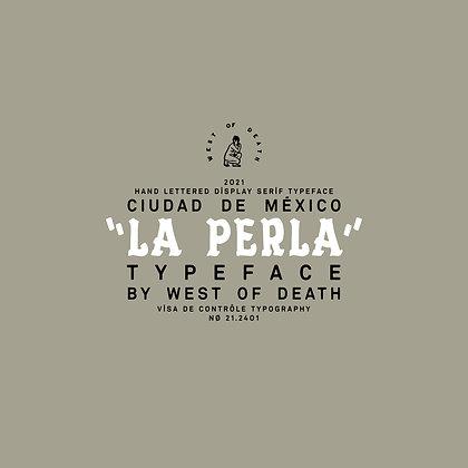 La Perla - Typeface