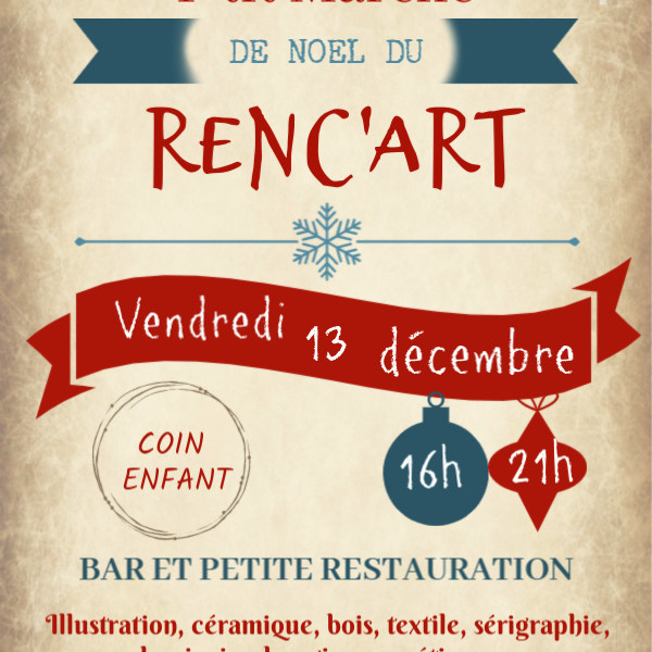 Le P'tit Marché de Noël du Renc'Art - local et durable