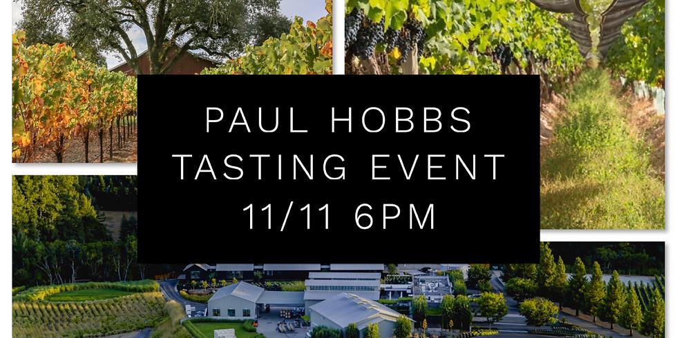 Paul Hobbs wine tasting event 11/11 6pm