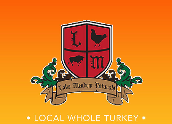 Lake Meadow Naturals Local Whole Turkey 10 - 12lbs