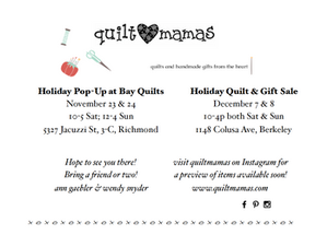 Quiltmamas Holiday Sales 2018 - aka Two Shopportunities!