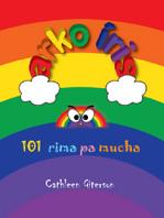 Arko Iris. 101 rima pa mucha    [Rainbow. 101 nursery rhymes]