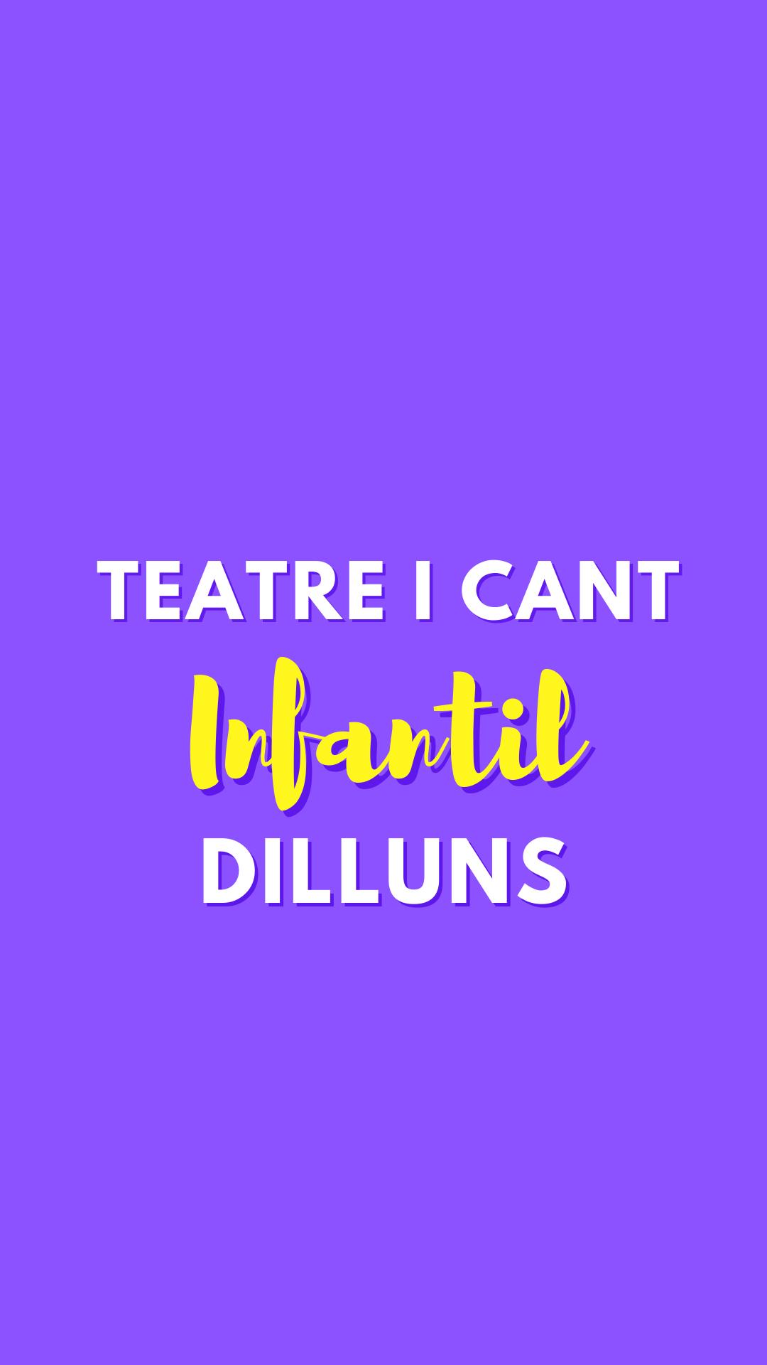 Teatre i Cant Infantil 1 (dilluns)