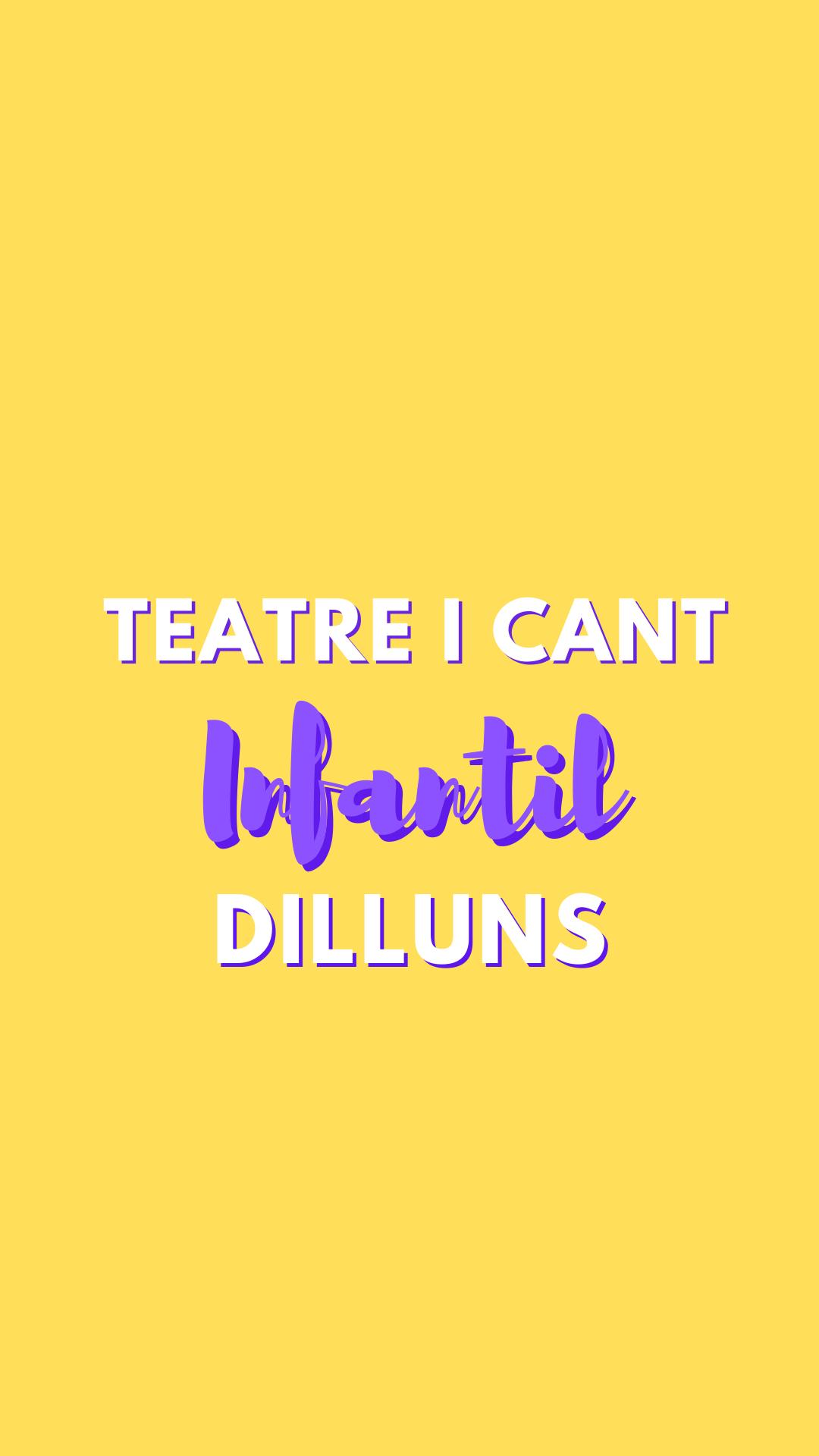 Teatre i Cant Infantil 2 (dilluns)