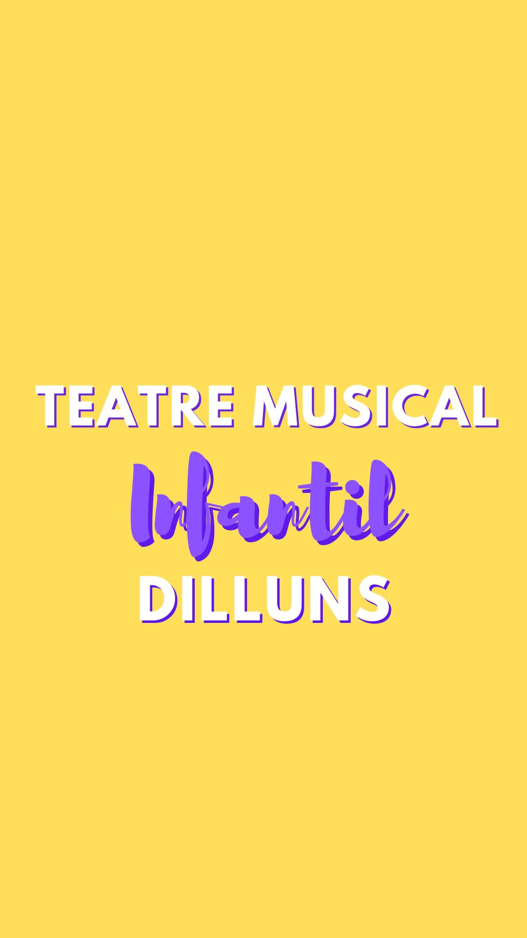 Teatre Musical Infantil  2 (dilluns)