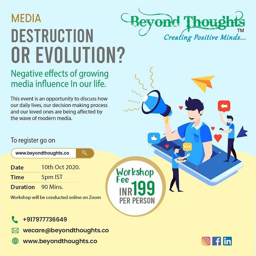 Media: Destruction or evolution?