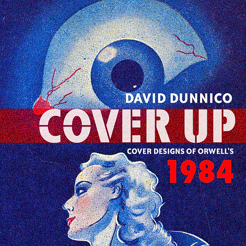 COVER UP: Cover designs of Orwell's 1984