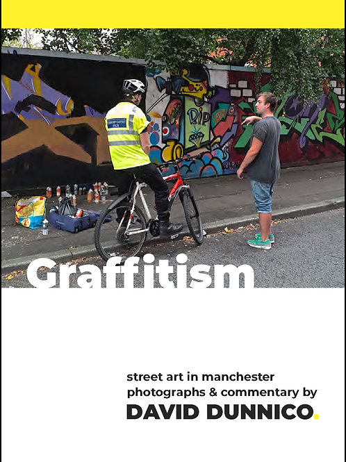 GRAFFITISM: Street art in Manchester