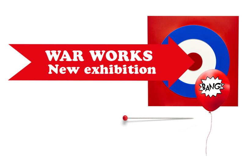 New Exhibition War Works