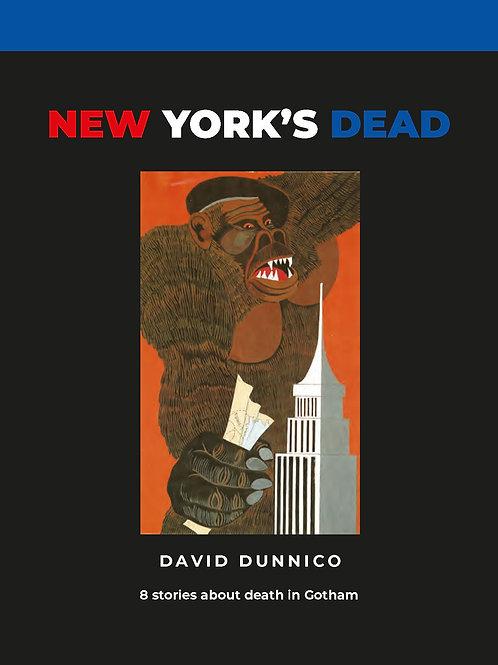 NEW YORK'S DEAD:         True stories of death in Gotham