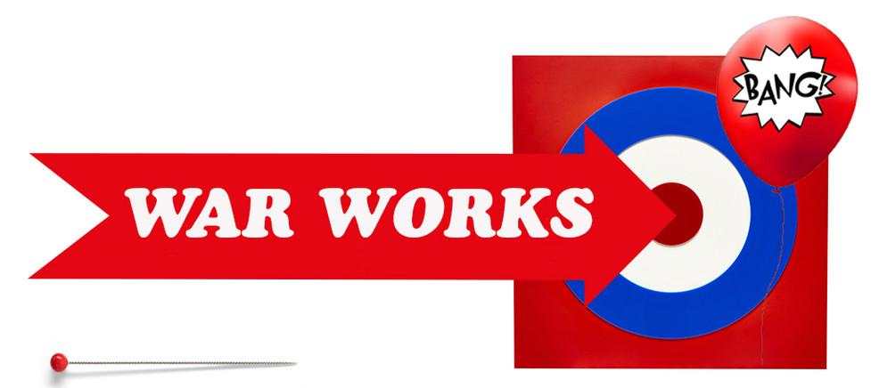 War Works