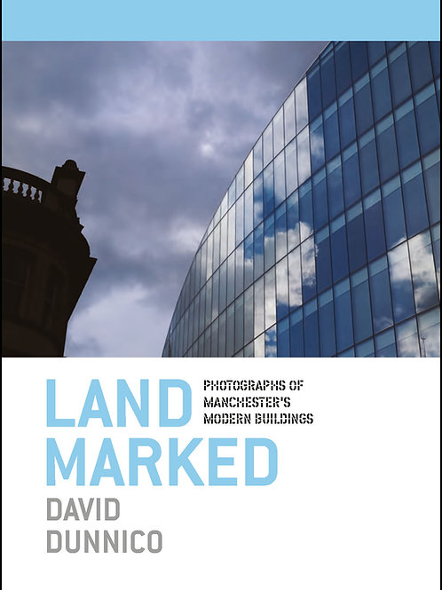 LANDMARKED: Manchester's Modern Buildings