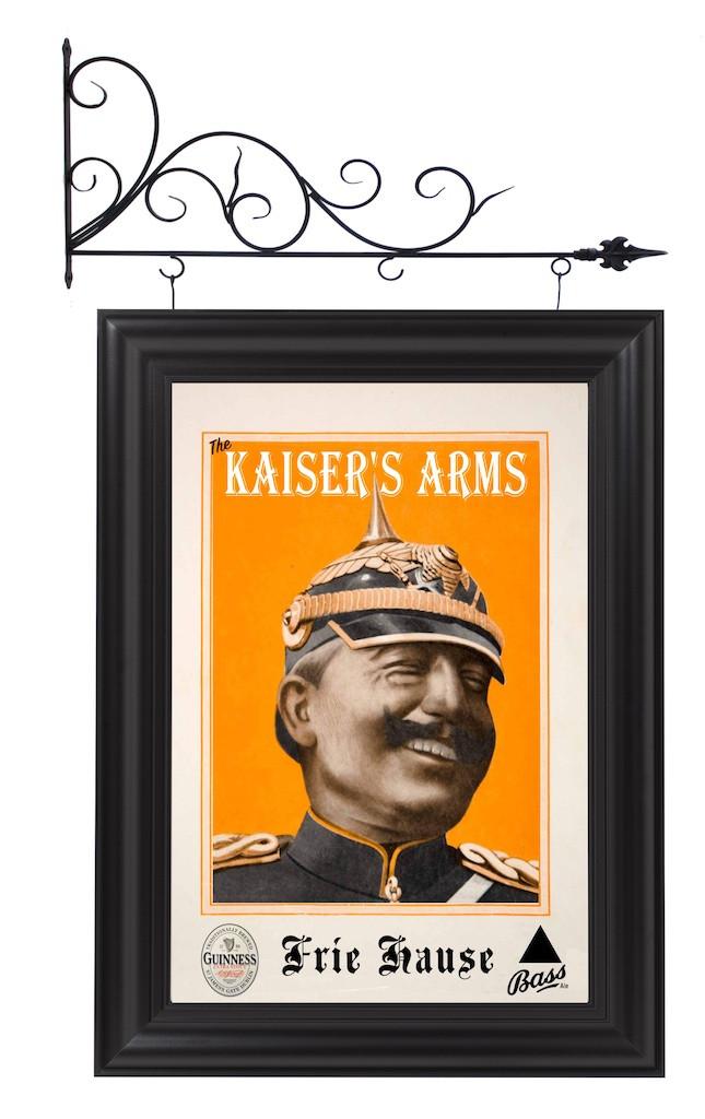 (If I had a pub, I'd call it) The Kaiser's Arms