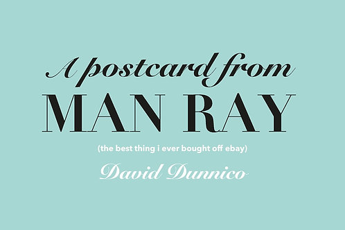 A POSTCARD FROM MAN RAY (the best thing I ever bought off eBay)