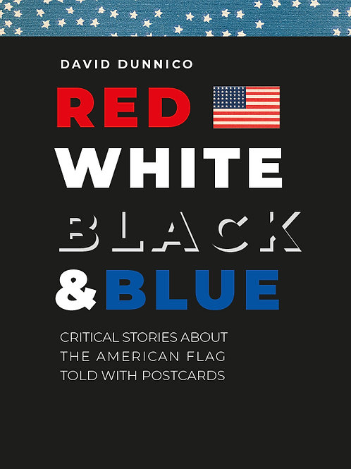 Red White Black & Blue: The American Flag in postcards